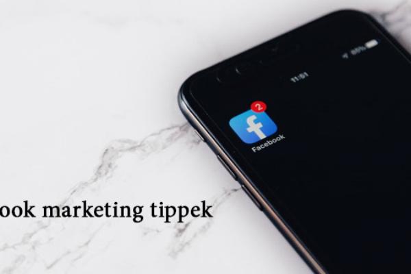 Facebook marketing tanácsok
